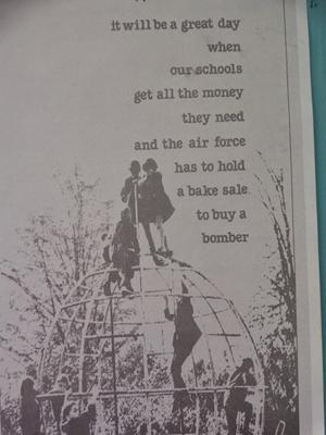 「学校が必要なお金を全て提供されて、空軍が爆撃機を買うためにバザーをしなければならなくなる日がきますように」